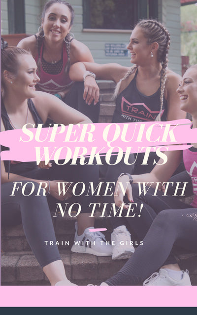 Super Quick Workouts For Women with No Time Ebook