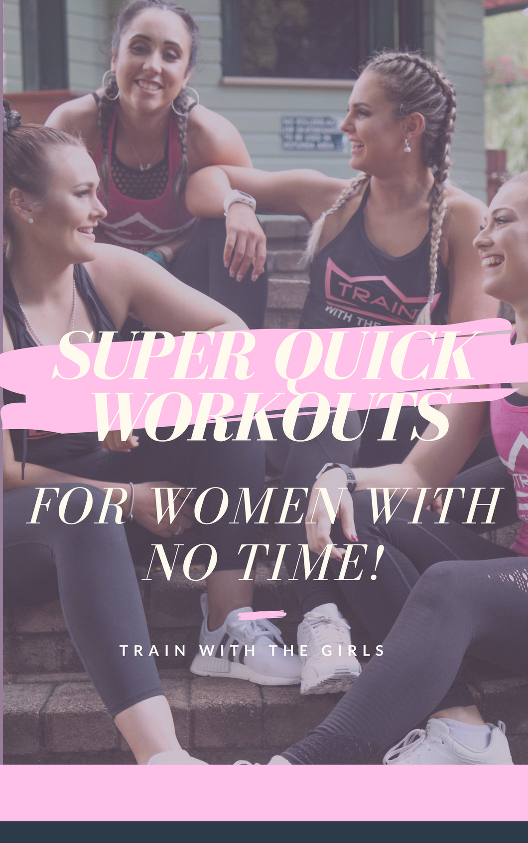 Super Quick Workouts For Women With No Time! Ebook