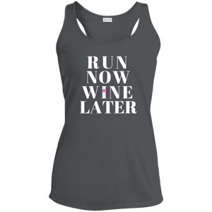 """Run Now, Wine Later"" Racerback Moisture Wicking Tank"