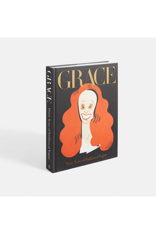 Grace: 30 Years Of Fashion At Vogue By Grace Coddington