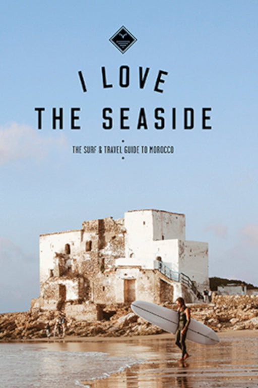 i love the seaside surf travel guide to morocco utikonyv