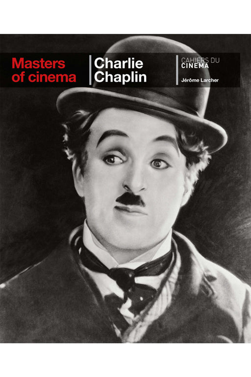 Charlie Chaplin (Masters Of Cinema Series) By Jérôme Larcher