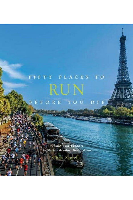 galison fifty places to run before you die by chris santella angol nyelvu konyv