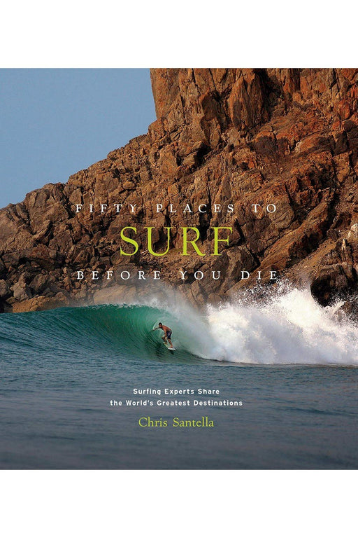galison fifty places to surf before you die by chris santella angol nyelvu konyv