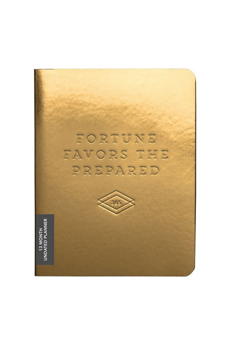 Fortune Favors The Prepared – Gold Deluxe Pocket Undated Planner