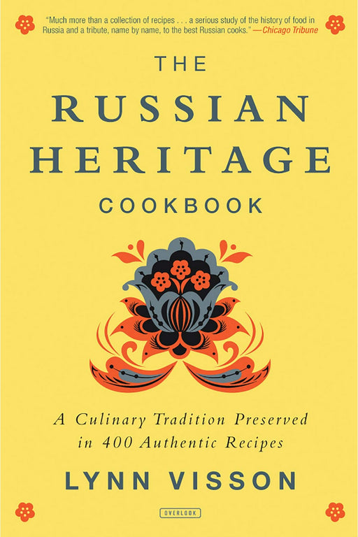 The Russian Heritage Cookbook By Lynn Visson