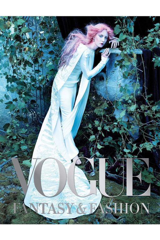 Vogue: Fantasy & Fashion By Vogue Editors