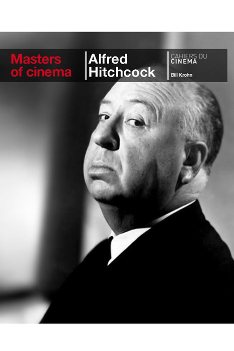 Alfred Hitchcock (Masters Of Cinema Series) By Bill Krohn