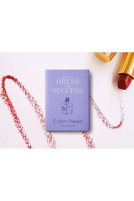 How To Dress For Success By Edith Head