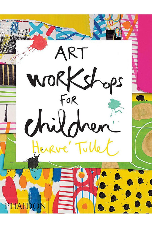 phaidon art workshops for children by herve tullet angol nyelvu konyv