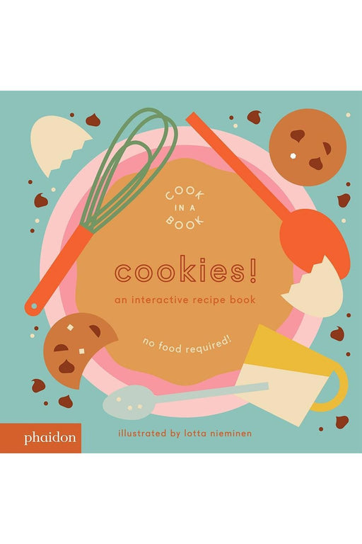 phaidon cookies an interactive recipe book by lotta nieminen angol nyelvu konyv