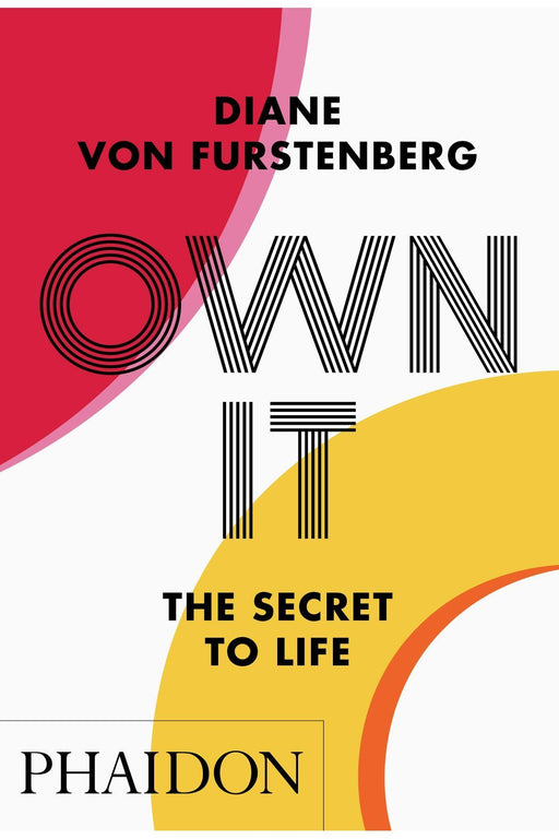 phaidon own it the secret to life by diane von furstenberg angol nyelvu konyv
