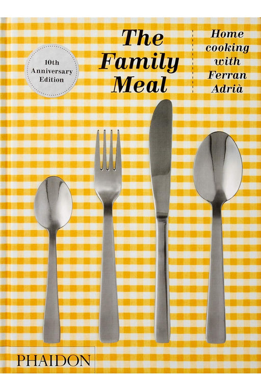 phaidon the family meal 10th anniversary edition by ferran adri angol nyelvu konyv
