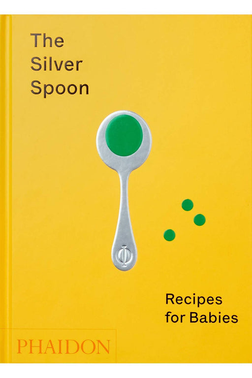 phaidon the silver spoon recipes for babies by the silver spoon kitchen angol nyelvu konyv
