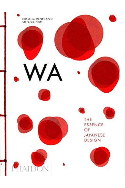 phaidon wa the essence of japanese design by rossella menegazzo angol nyelvu konyv