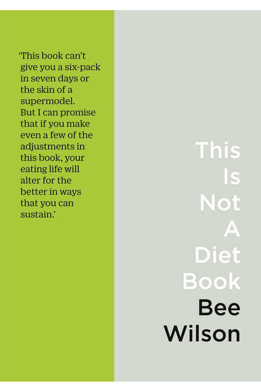 This Is Not a Diet Book by Bee Wilson