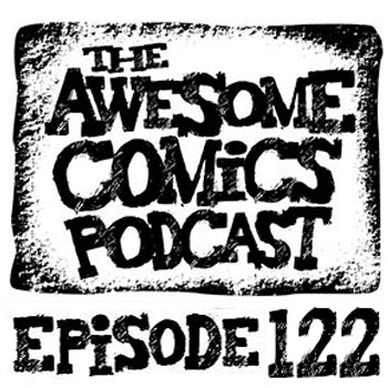 (Review) The Awesome Comics Podcast