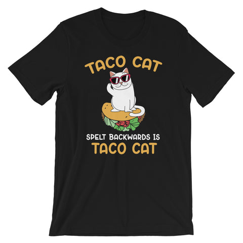 Tacocat Spelled Backwards Is Tacocat | Funny Foodie Cat Shirt