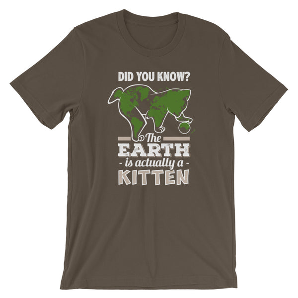 Did you know the Earth is Actually a Kitten T-Shirt