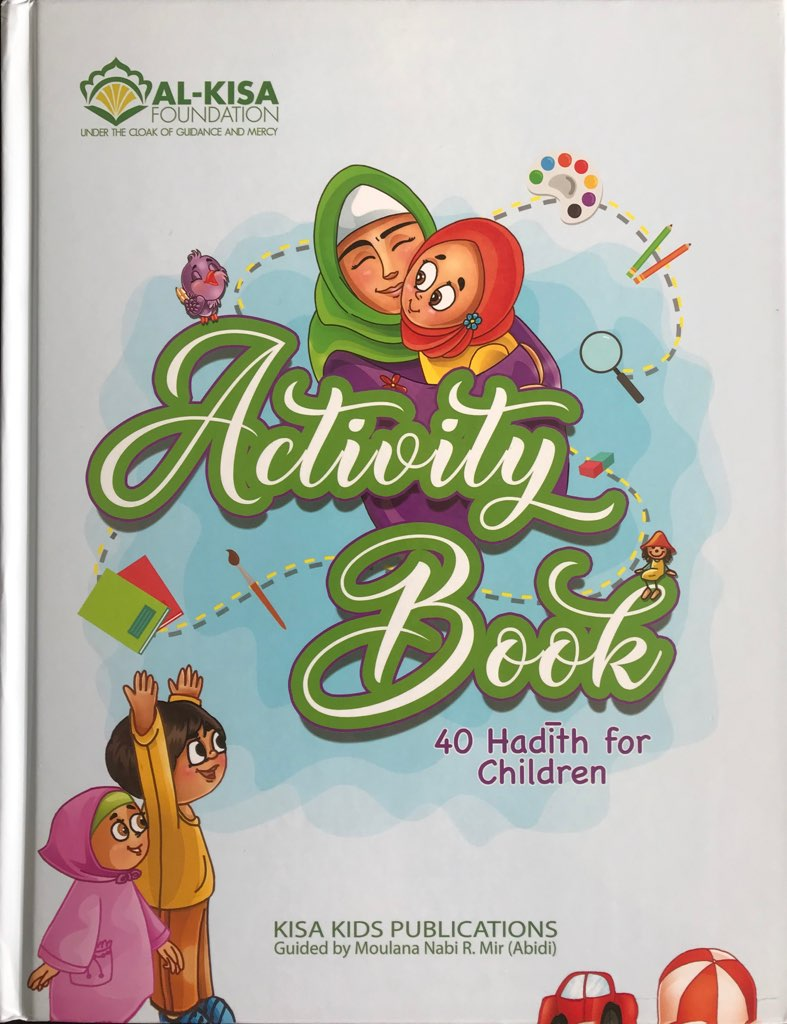 40 Hadith For Children Activity Book