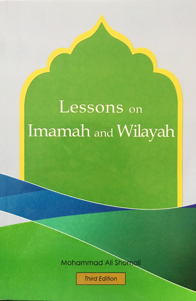 Lessons on Imamah and Wilayah, 3rd edition
