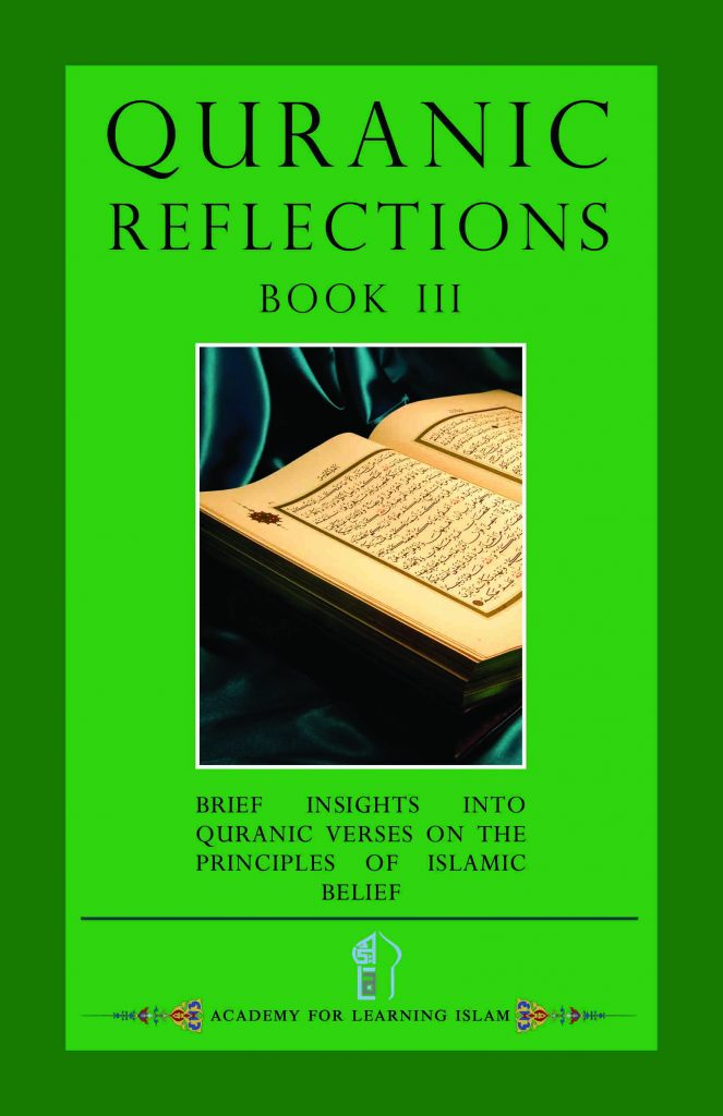 Quranic Reflections Book III