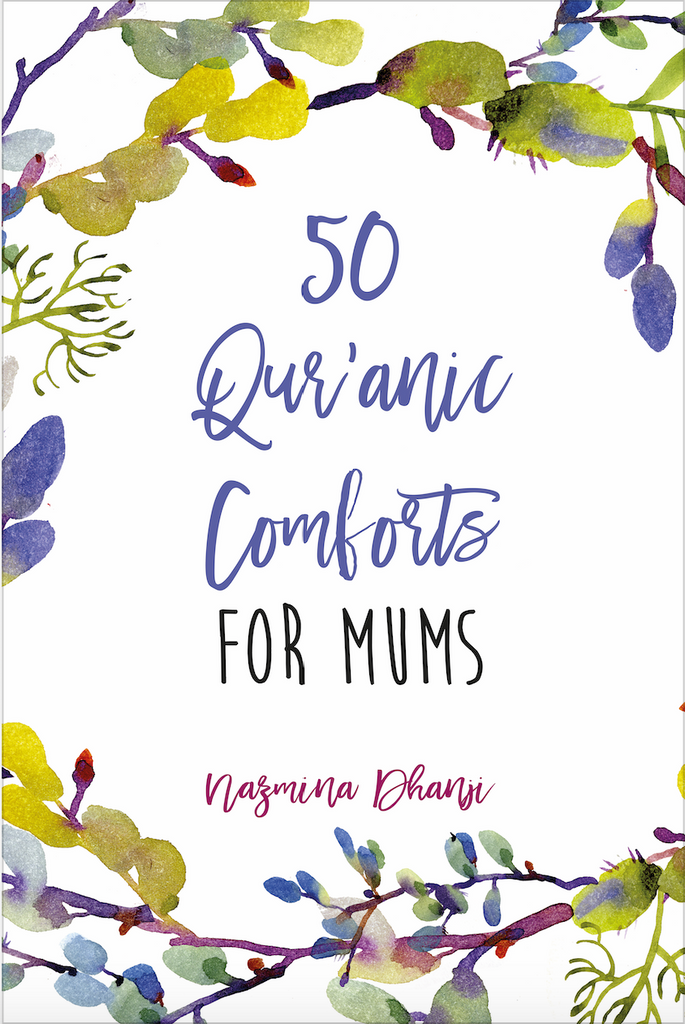 50 Qur'anic Comforts for Mums