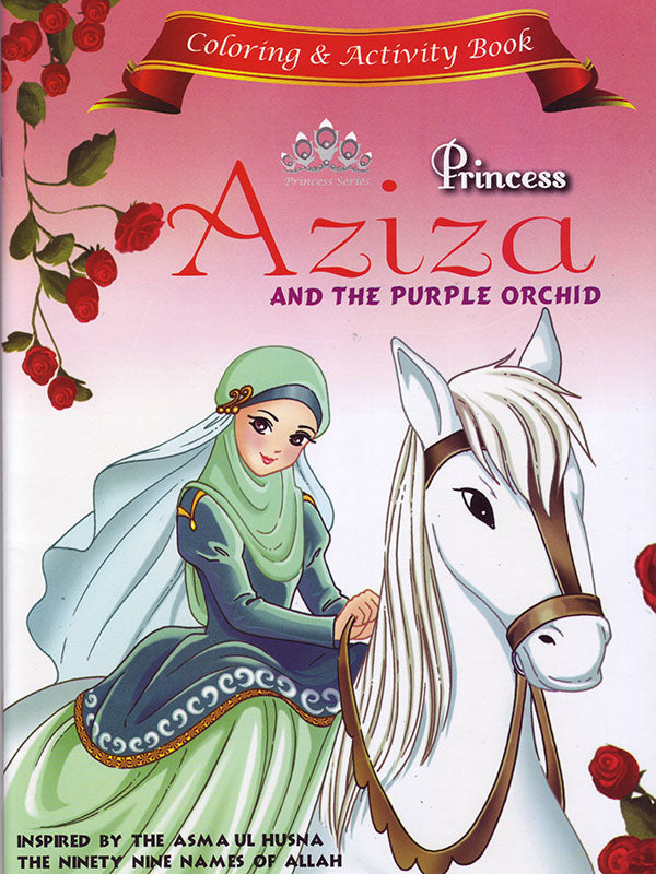 Princess Aziza and the Purple Orchid Coloring and Activity Book