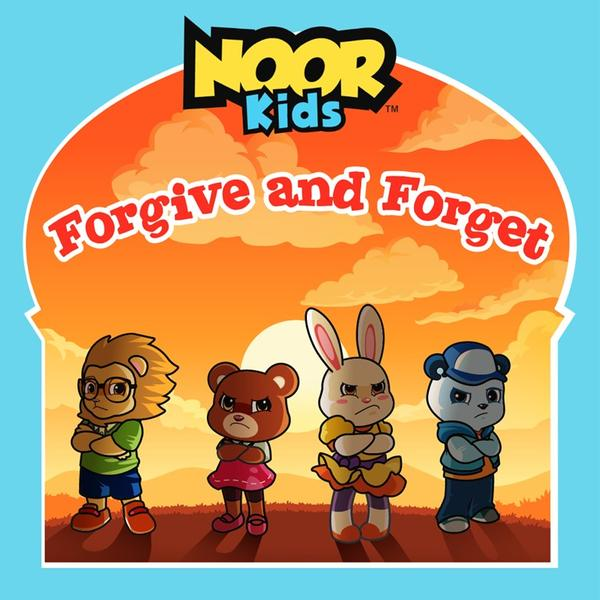 Noor Kids Forgive and Forget