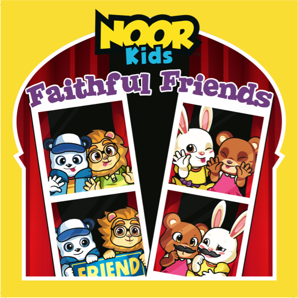 Noor Kids Faithful Friends