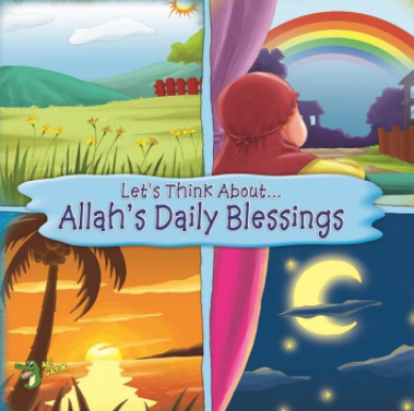 Let's Think About… Allah's Daily Blessings