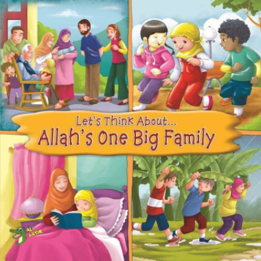 Let's Think About… Allah's One Big Family