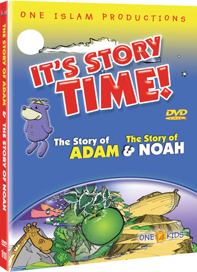 It's Story Time! The Story of Adam and The Story of Noah