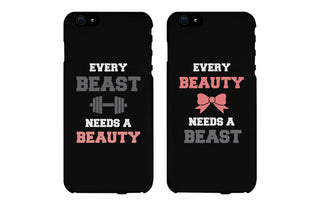 Every Beast Needs a Beauty & Every Beauty Needs a Beast Matching Couple Black Phonecases (Set)