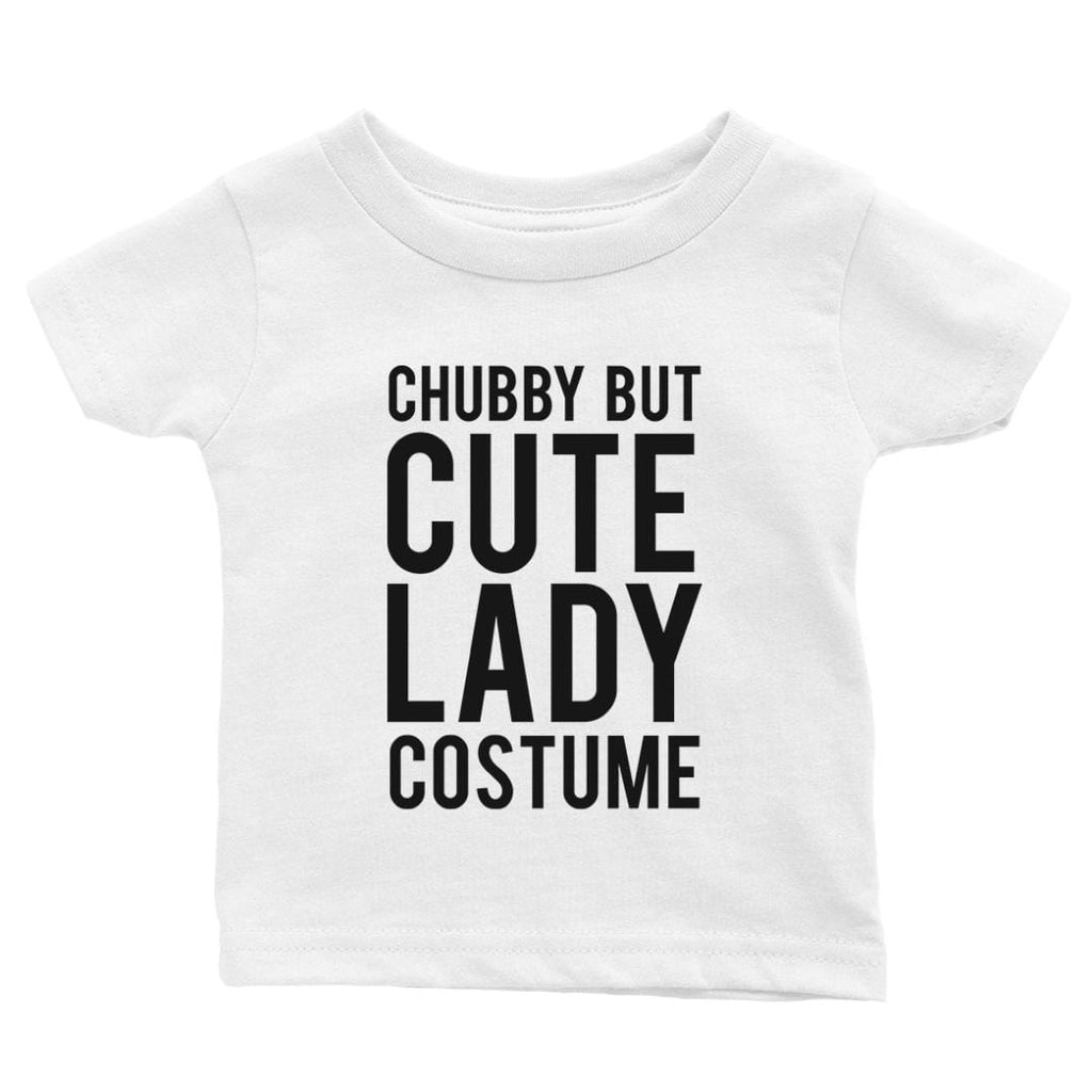 Chubby But Cute Lady Costume Baby Gift Tee