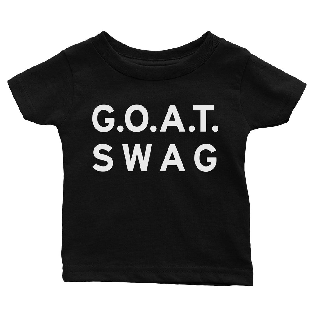 365 Printing GOAT Swag Baby Graphic T-Shirt Gift For Baby Shower Cute Infant Tee
