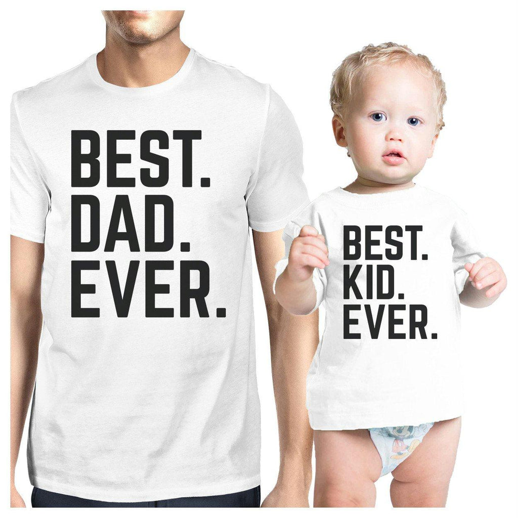 Best Dad And Kid Ever White Dad Baby Couple Tees Funny Design Top