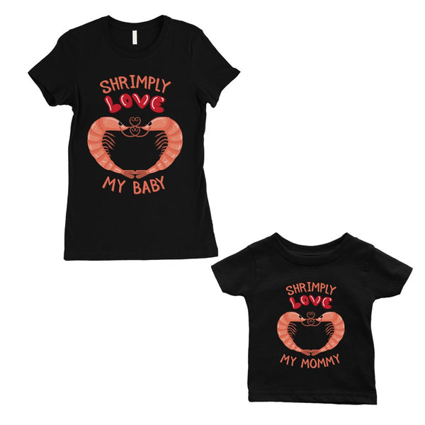 Shrimply Love Baby Mommy Mom And Baby Matching Gift Shirts