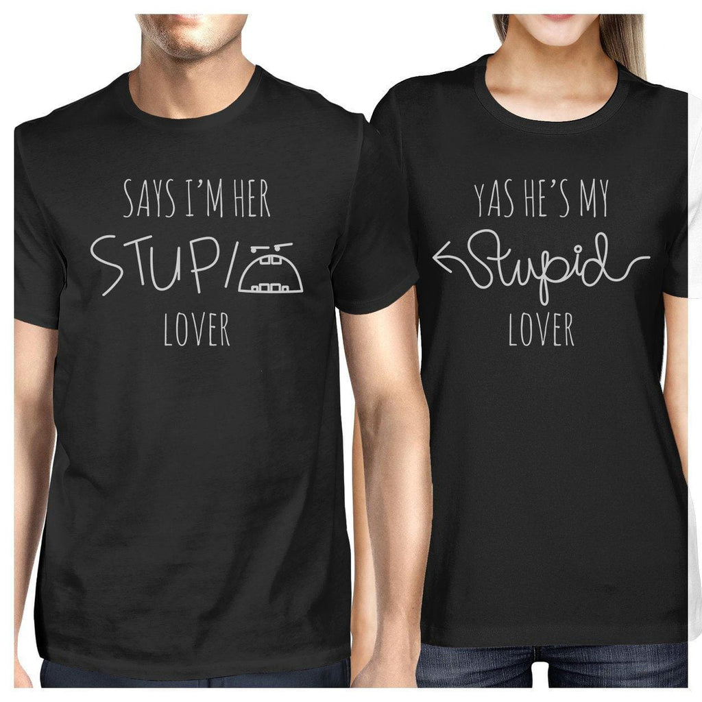 Her Stupid Lover And My Stupid Lover Matching Couple Black Shirts