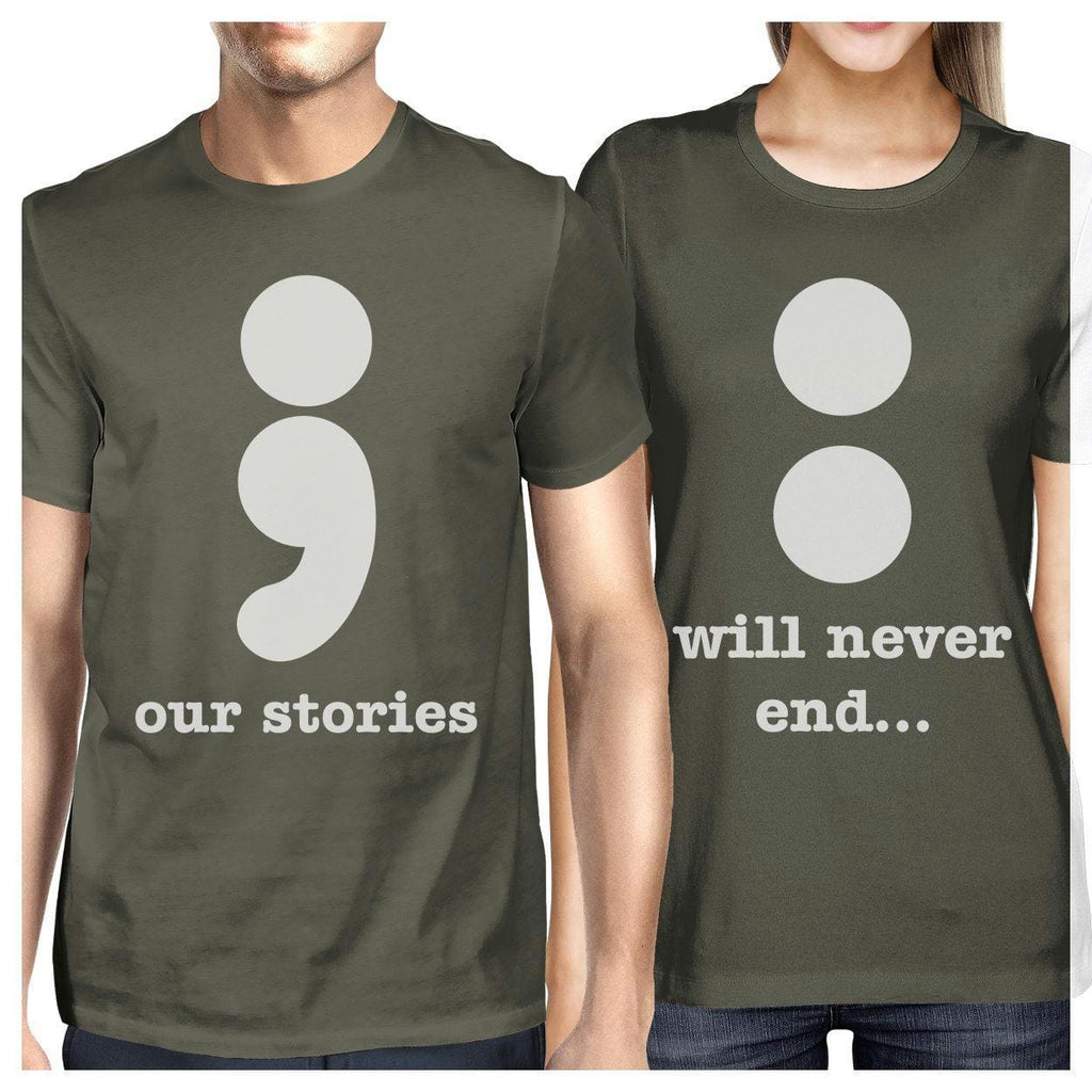Our Stories Will Never End Matching Couple Dark Grey Shirts