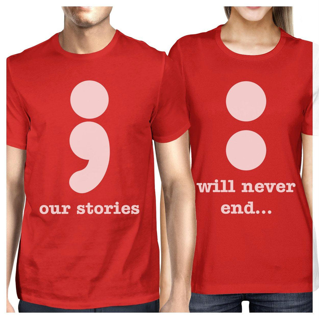 Our Stories Will Never End Matching Couple Red Shirts