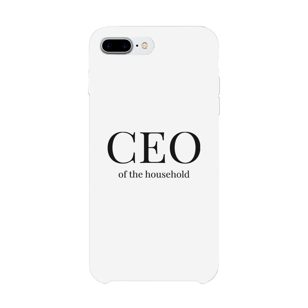 CEO Of The Household Funny Mother's Day Theme Phone Case Slim Fit