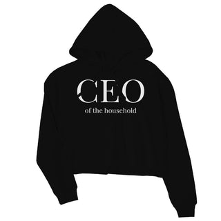 CEO Of Household Womens Pullover Crop Hoodie Best Mother's Day Gift