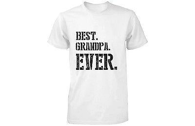 Best Grandpa Ever Grandfather T-shirt - Funny Gifts for Grandparents Day