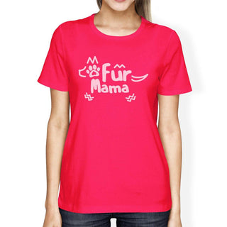 Fur Mama Women's Hot Pink Cute Design Short Sleeve T-Shirt For Her