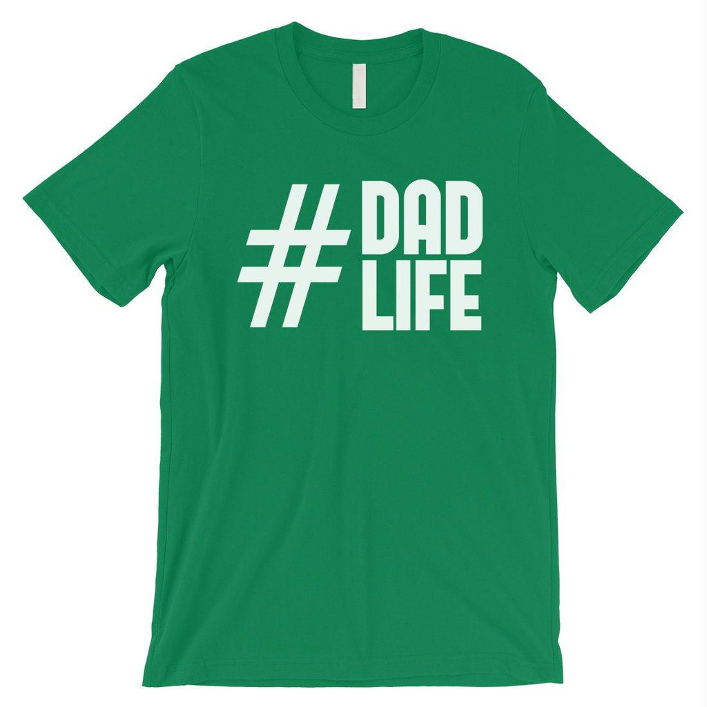 Hashtag Dad Life Mens Shirt