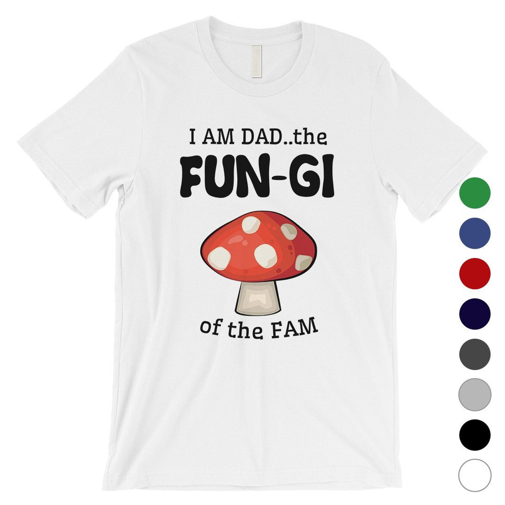 Fungi Dad Mushroom Mens Hilarious Thoughtful Saying Shirt For Dad
