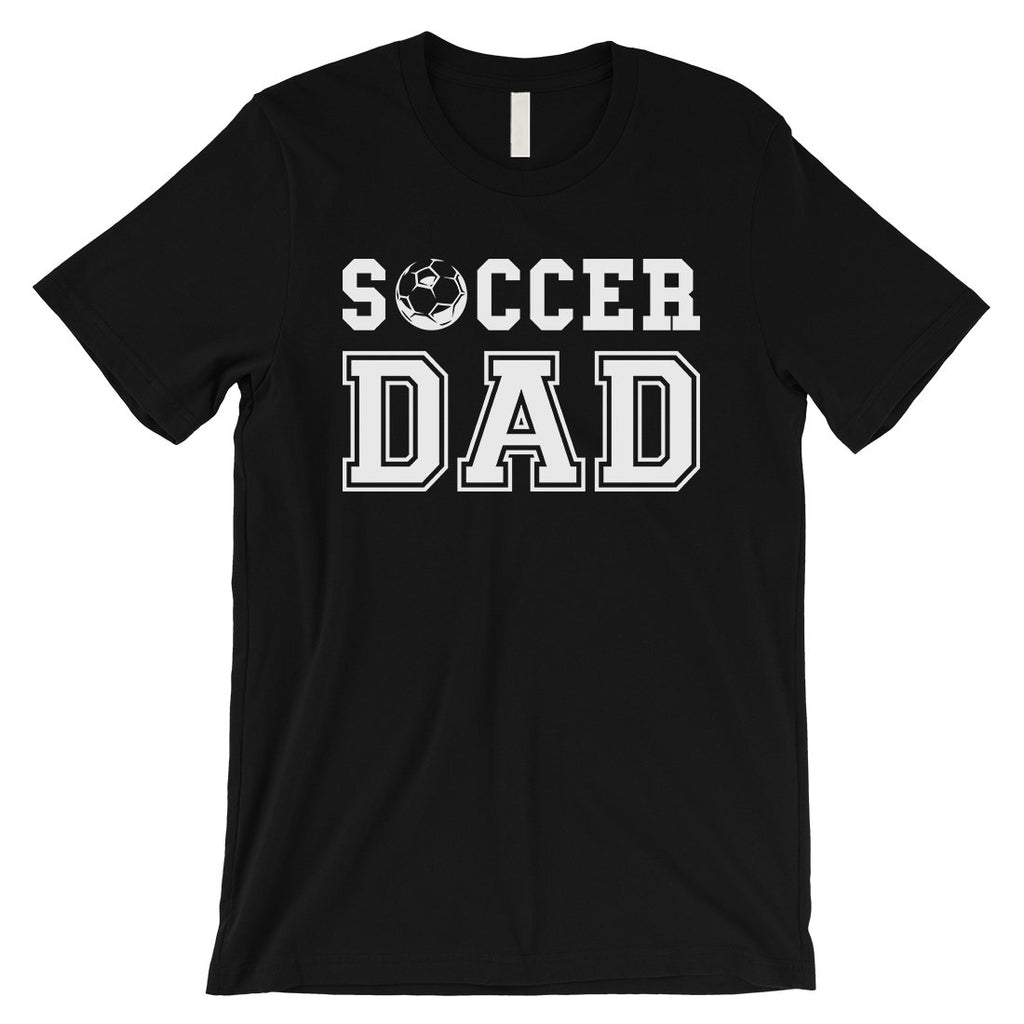 Soccer Dad Mens Motivational Sweet Fun Shirt Gift For All Fathers