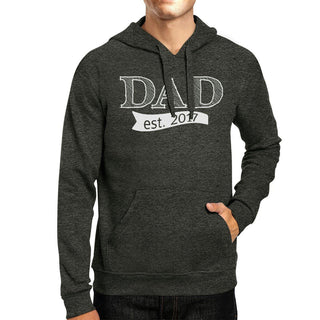 Dad Est 2017 Unisex Dark Grey Hoodie Fathers Day Gifts For New Dads
