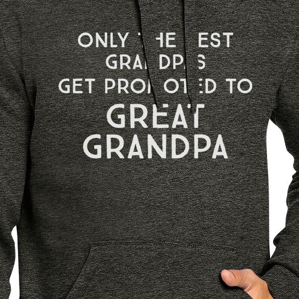 Only The Best Grandpas Get Promoted To Great Grandpa Dark Grey Hoodie